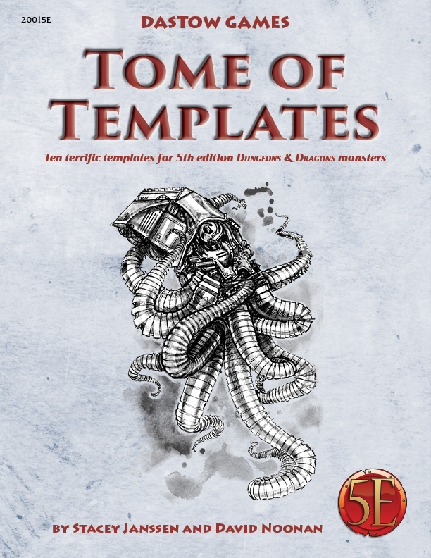 Tome of Templates Released for 5e D&D | DASTOW Games